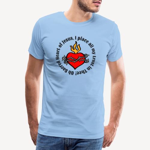 Oh Sacred Heart of Jesus... - Men's Premium T-Shirt