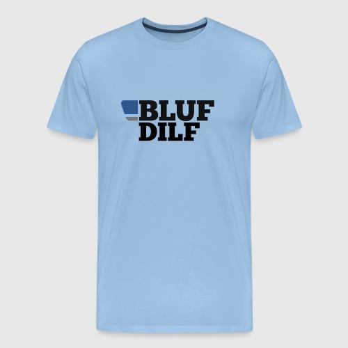 BLUF DILF - Men's Premium T-Shirt