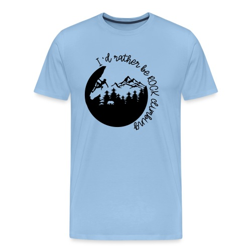 ROCK CLIMBING Shirt- Rather be rock climbing - Männer Premium T-Shirt