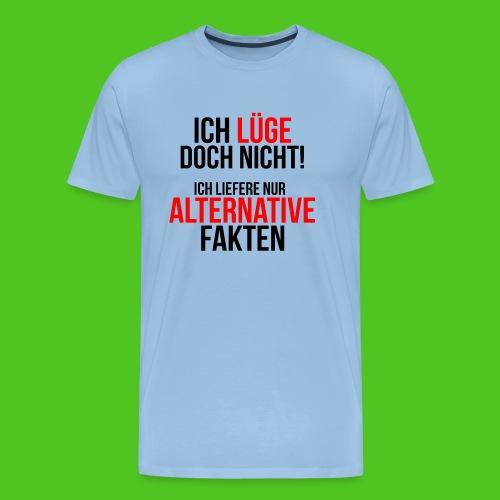 Alternative Fakten - Männer Premium T-Shirt
