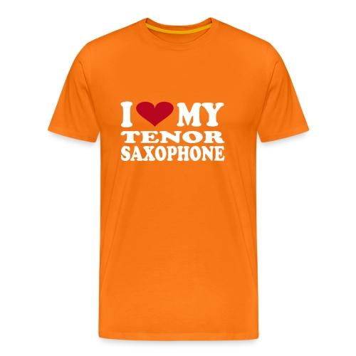 I Love My TENOR SAXOPHONE - Men's Premium T-Shirt