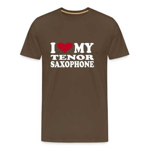I Love My TENOR SAXOPHONE - Men's Premium T-Shirt