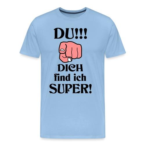 Wundervoller Besonderer Mensch Danke Lob Geschenk - Männer Premium T-Shirt