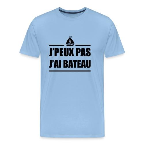J'peux pas j ai bateau,humour - T-shirt Premium Homme
