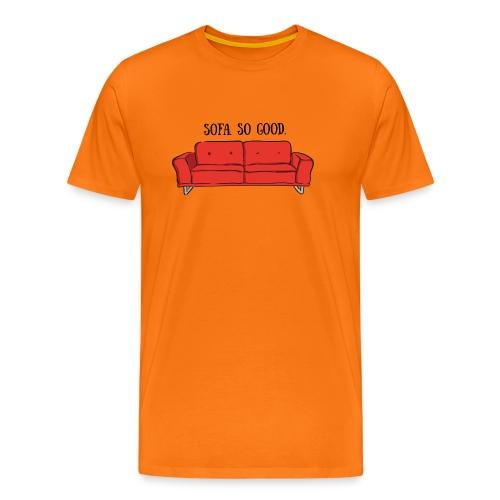 sofa so good red – lustige Geschenkidee - Männer Premium T-Shirt