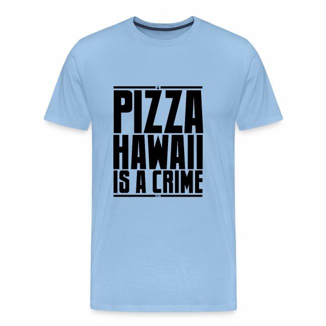 Pizza Hawaii è un crimine