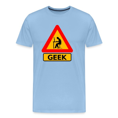 Geek   Tu es un GEEK ? - T-shirt Premium Homme