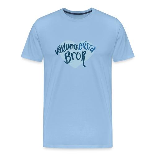 Världens bästa Bror - Premium-T-shirt herr