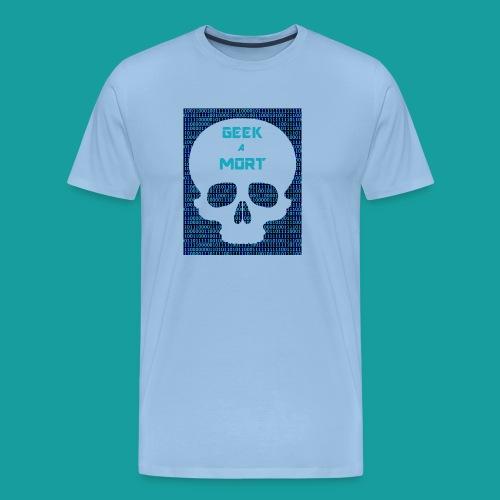 Geek a mort - T-shirt Premium Homme