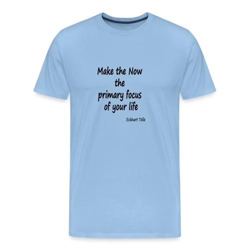 Now focus - Men's Premium T-Shirt