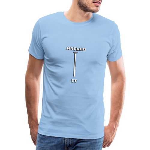 Nailed it - Herre premium T-shirt