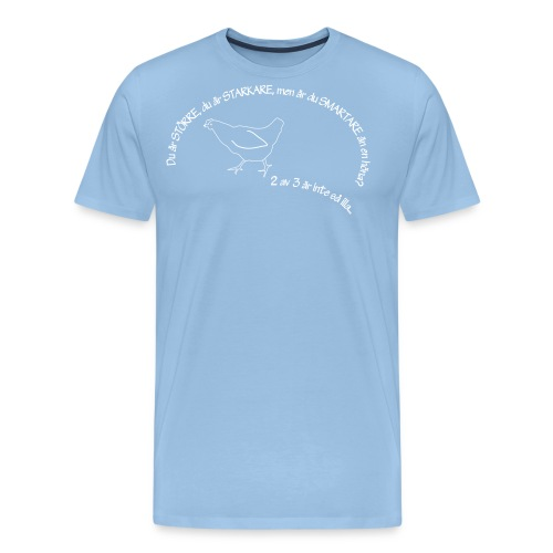 your bigger - Premium-T-shirt herr