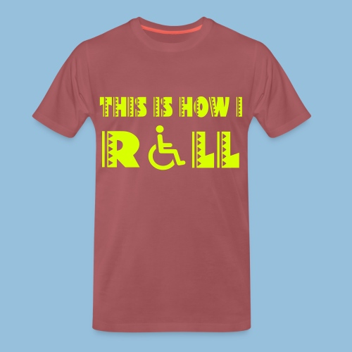 This is how i roll 005 - Mannen Premium T-shirt