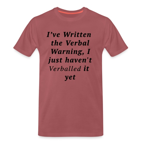 Verballed-Warning - Men's Premium T-Shirt