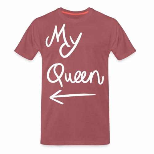My Queen - Mannen Premium T-shirt