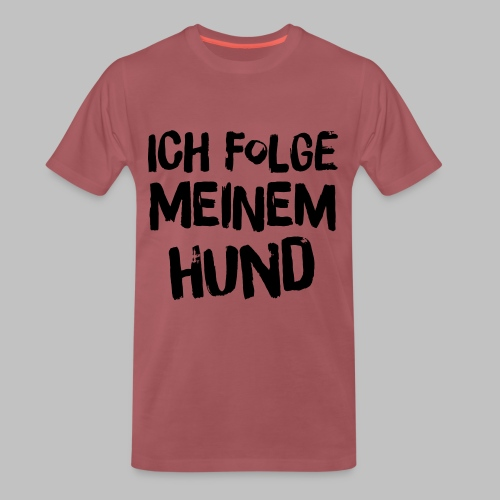 Ich folge meinem Hund - Männer Premium T-Shirt