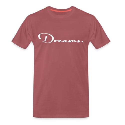 DREAMS - SIMPLE - CLASSIC FONT - Männer Premium T-Shirt