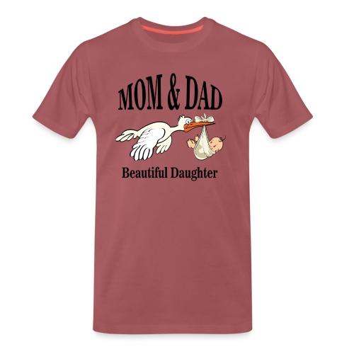 Beautiful Daughter Mom - Mannen Premium T-shirt