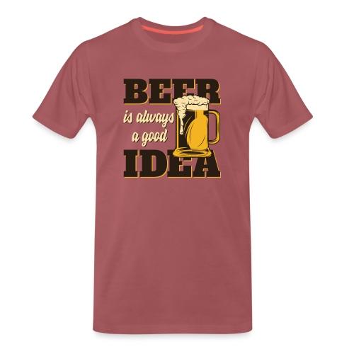 Beer is always a good Idea - Männer Premium T-Shirt