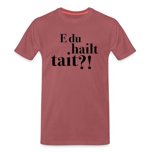 Hailttait - Premium T-skjorte for menn