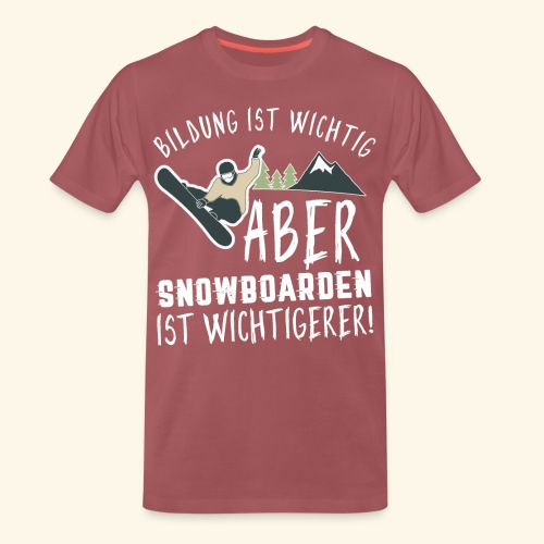 Snowboarden ist wichtigerer als Bildung - Ski - Männer Premium T-Shirt