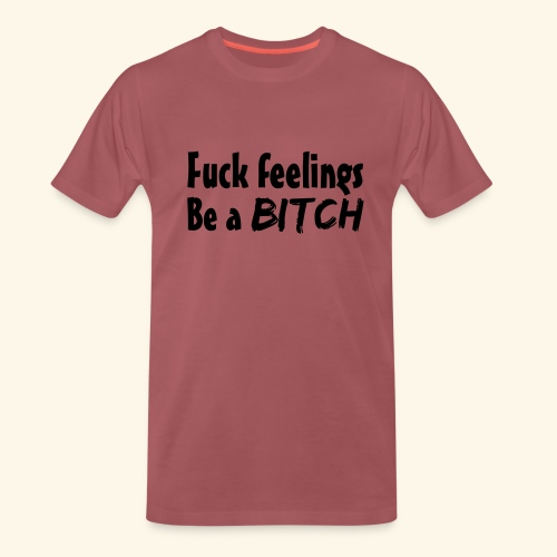 Fuck Feelings - Men's Premium T-Shirt