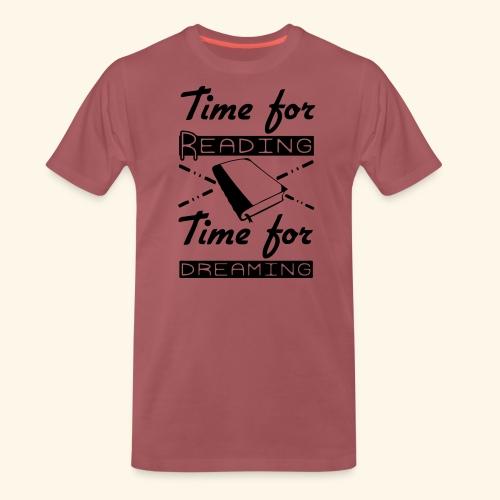 Time for Reading & Dreaming - Men's Premium T-Shirt