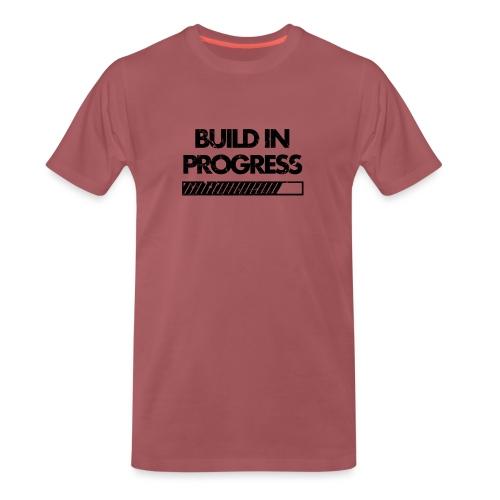 Build In Progress - Premium T-skjorte for menn
