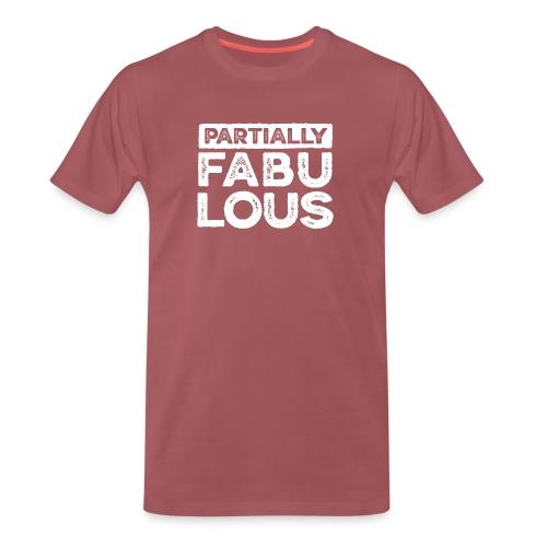 Partially fabulous - Premium-T-shirt herr