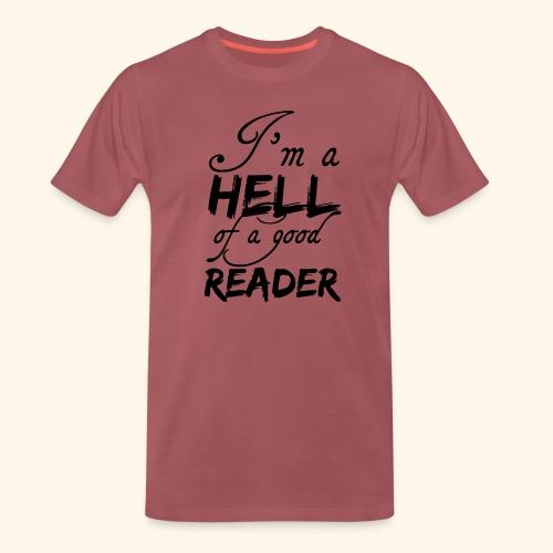 Hell of a good Reader - Men's Premium T-Shirt