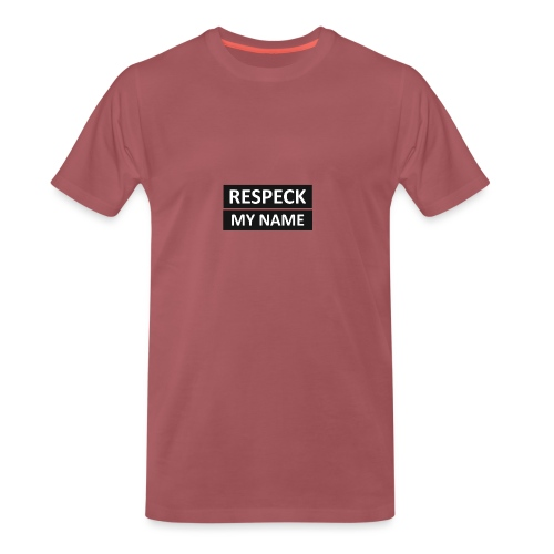 Respeck my name! T-shirt - Premium T-skjorte for menn