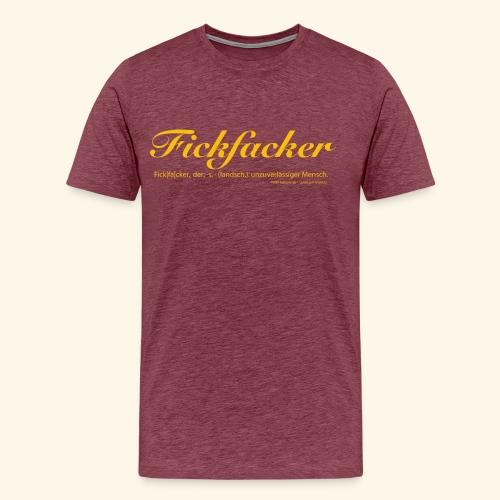 Fickfacker - Männer Premium T-Shirt