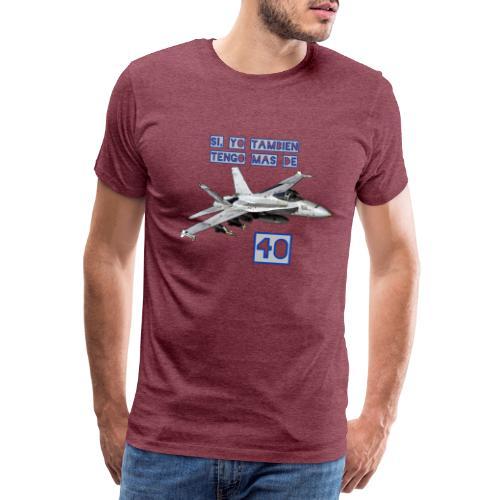 F18 más de 40 - Camiseta premium hombre