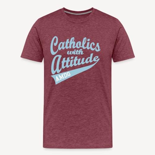CATHOLICS WITH ATTITUDE AMDG - Men's Premium T-Shirt