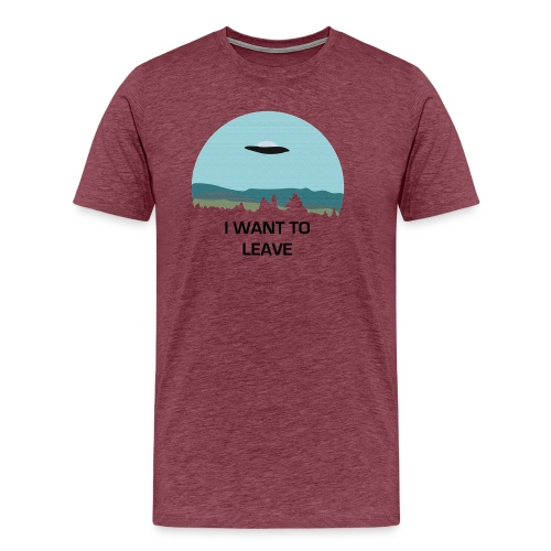 I Want To Leave - Men's Premium T-Shirt