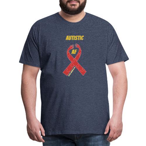 Autistic as F*** - Männer Premium T-Shirt