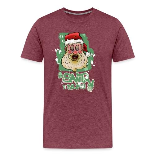 In Stanta I believe / Bad Santa / Weihnachtsmann - Männer Premium T-Shirt