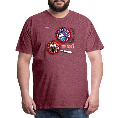The vaccine ... and now? - Männer Premium T-Shirt
