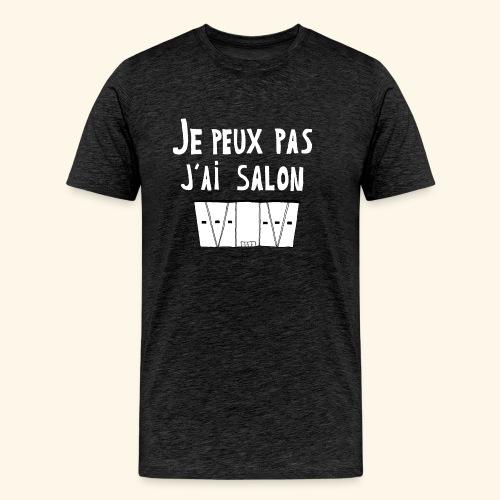 Je Peux pas j ai salon - T-shirt Premium Homme