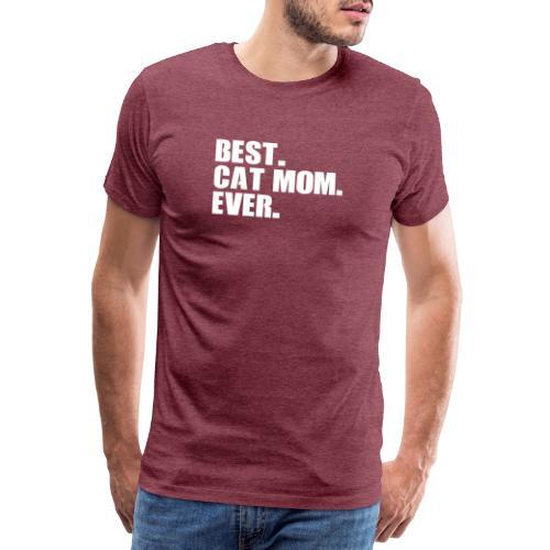Best cat mom ever weiß Spruch - Männer Premium T-Shirt
