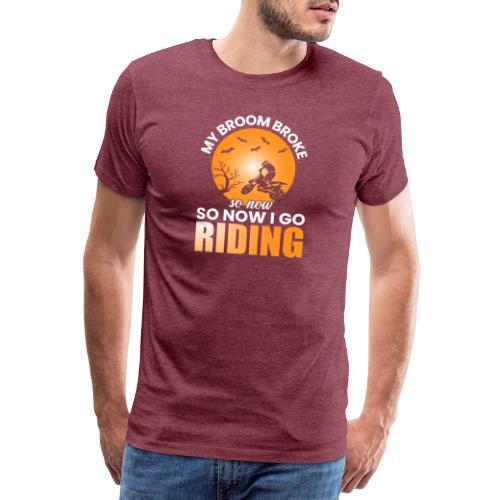 MY BROOM BROKE - Männer Premium T-Shirt