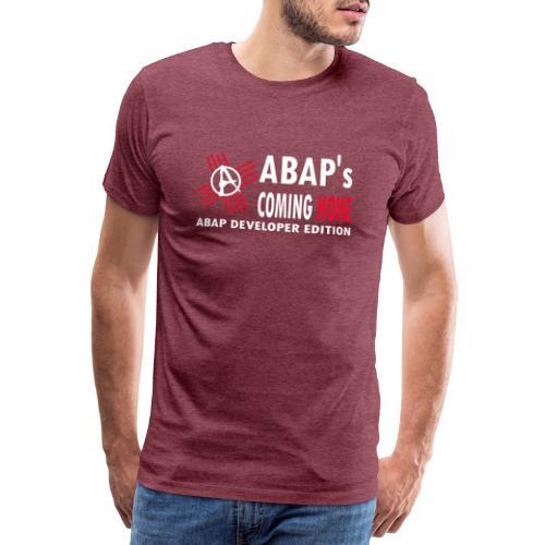 ABAPsComingHome - Männer Premium T-Shirt