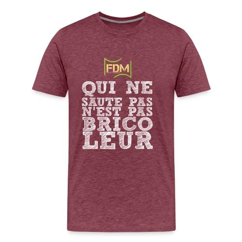 qui ne saute pas nest pas bricoleur - T-shirt Premium Homme