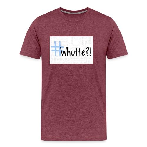 #whutte merchandise - Mannen Premium T-shirt