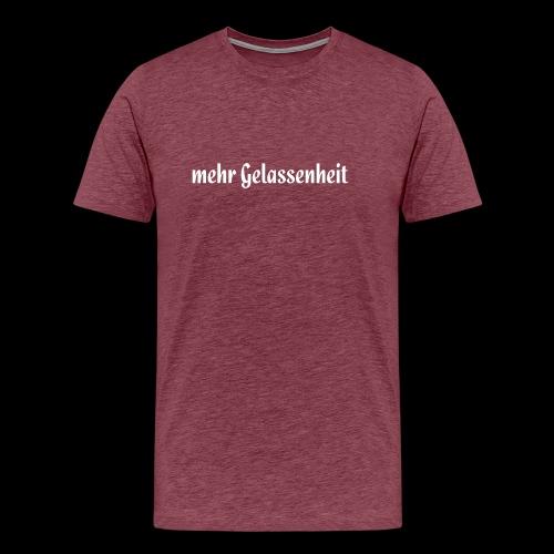 Mehr Gelassenheit - Männer Premium T-Shirt