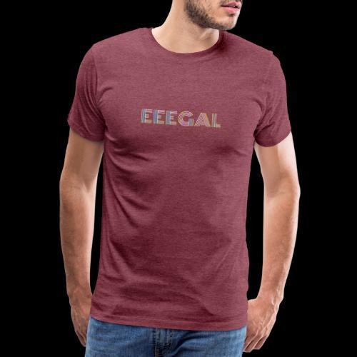 Egal EEEGAL Schlager Meme Musik Song - Männer Premium T-Shirt