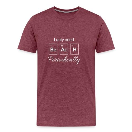 Periodensystem beach periodically - Männer Premium T-Shirt