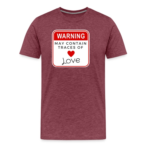 MAY CONTAIN TRACES OF LOVE - Men's Premium T-Shirt