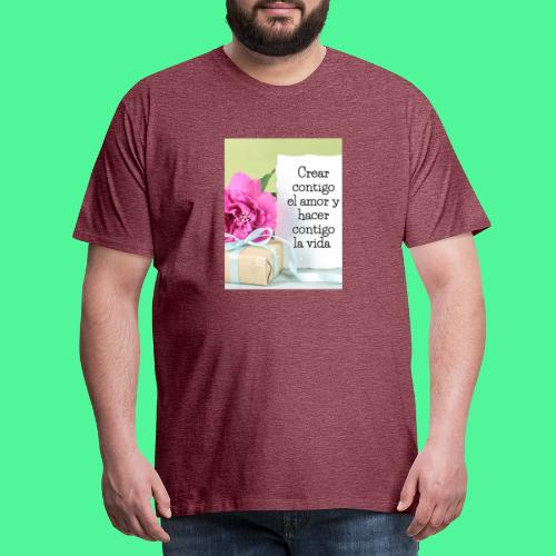 CREAR CONTIGO EL. AMOR - Camiseta premium hombre