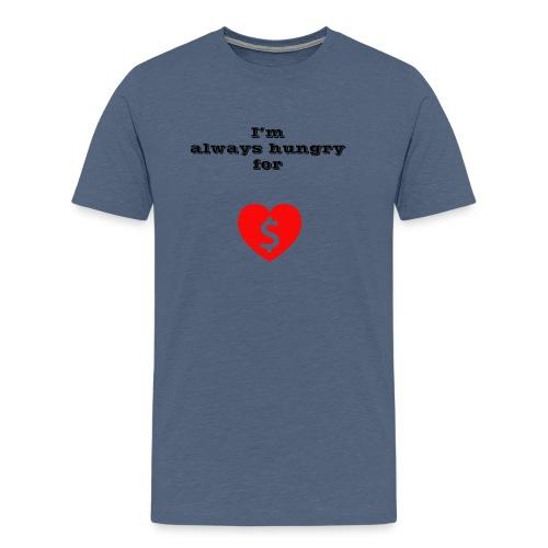 Money or Love - Men's Premium T-Shirt